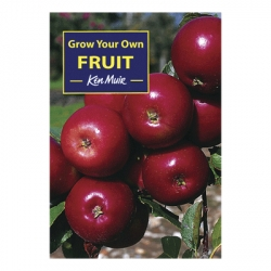 Grow Your Own Fruit' Book by Ken Muir